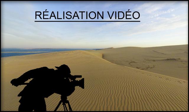 Realisation de films vidéo et montage au Pyla sur mer