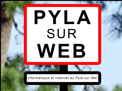 Pyla sur Web, internet et informatique au Pyla