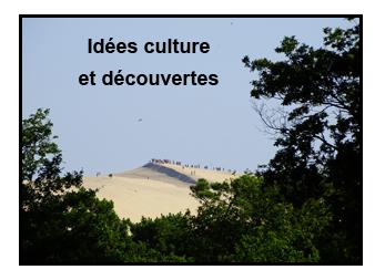 Idées culture et découverte
