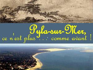 Pyla / mer… ce n'est plus comme avant !